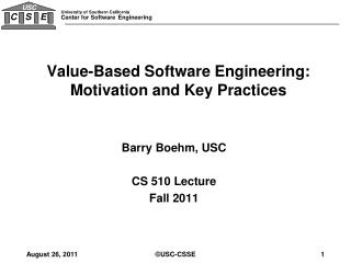 Value-Based Software Engineering: Motivation and Key Practices