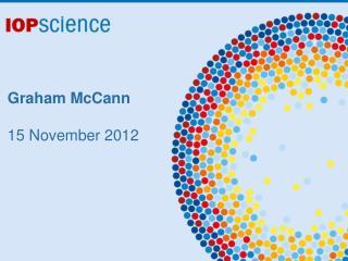 Graham  McCann 15  November 2012