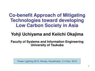 Co-benefit Approach of Mitigating Technologies toward developing Low Carbon Society in Asia