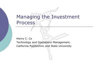Managing the Investment Process