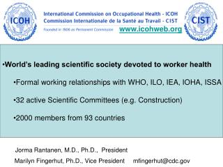 World's leading scientific society devoted to worker health