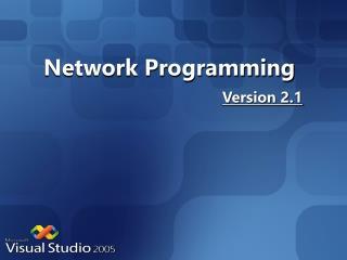 Network Programming Version 2.1
