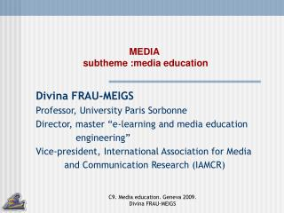 MEDIA   subtheme :media education