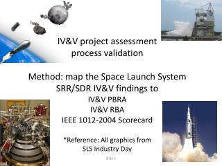 IV&V project assessment  Process Validation Presentation