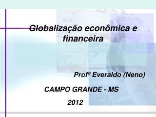 Globalização econômica e financeira