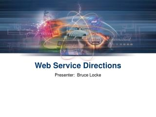 Web Service Directions
