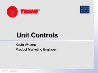 Unit Controls