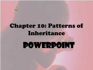 Chapter 10: Patterns of Inheritance