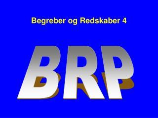 Begreber og Redskaber 4