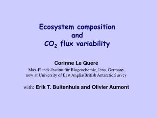 Ecosystem composition  and  CO 2  flux variability