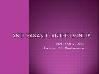 Anti parasit, anthelmintik