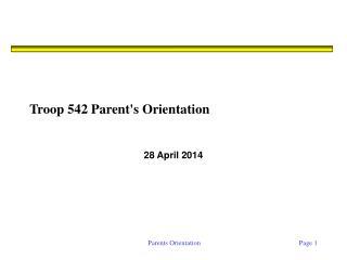 Troop 542 Parent's Orientation