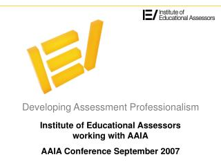 Developing Assessment Professionalism