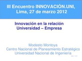 III Encuentro INNOVACIÓN.UNI,  Lima, 27 de marzo 2012
