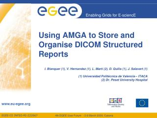 Using AMGA to Store and Organise DICOM Structured Reports