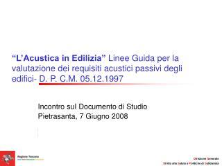 Incontro suI Documento di Studio Pietrasanta, 7 Giugno 2008