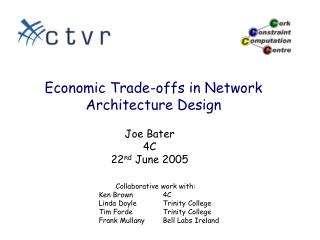 Economic Trade-offs in Network Architecture Design