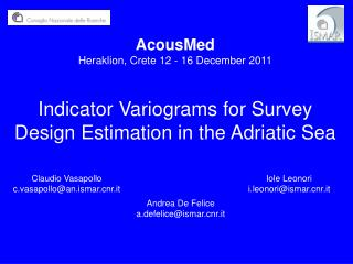 Indicator Variograms for Survey Design Estimation in the Adriatic Sea