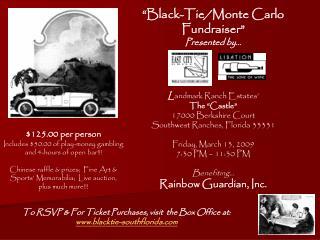 """Black-Tie/Monte Carlo  Fundraiser"" Presented by… L andmark Ranch Estates' The ""Castle""   17000 Berkshire Court Southwe"