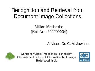 Recognition and Retrieval from Document Image Collections