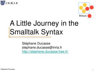 A Little Journey in the Smalltalk Syntax