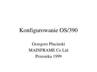 Konfigurowanie OS/390