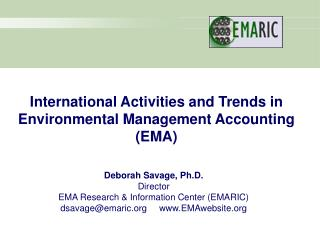 International Activities and Trends in Environmental Management Accounting (EMA)