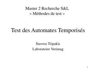 Test des Automates Temporisés