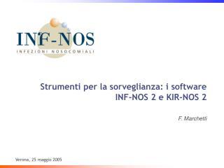Strumenti per la sorveglianza: i software INF-NOS 2 e KIR-NOS 2