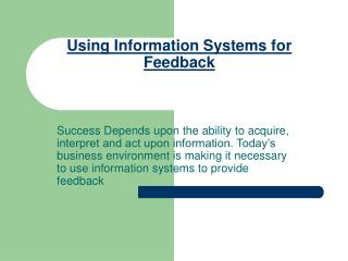 Using Information Systems for Feedback