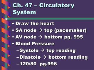 Ch. 47 – Circulatory System