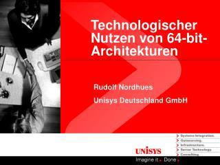 Technologischer Nutzen von 64-bit-Architekturen