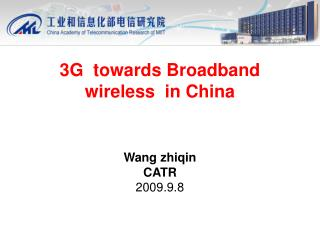 3G  towards Broadband wireless  in China