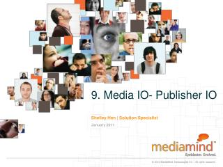 9. Media IO- Publisher IO