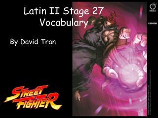 Latin II Stage 27 Vocabulary