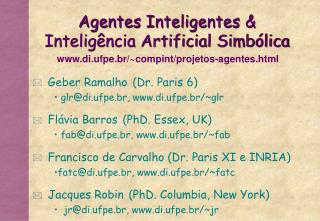 Agentes Inteligentes &  Inteligência Artificial Simbólica