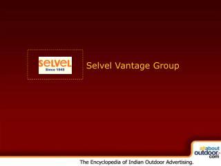 Selvel Vantage Group