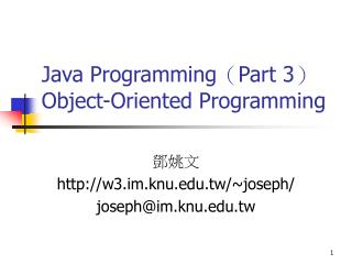 Java Programming(Part 3) Object-Oriented Programming