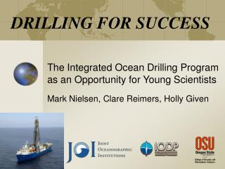 DRILLING FOR SUCCESS