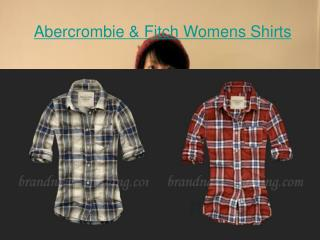 Abercrombie and Fitch Womens Shirts at great price
