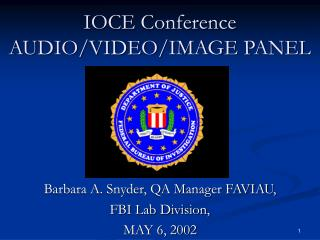 IOCE Conference AUDIO/VIDEO/IMAGE PANEL