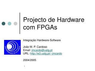 Projecto de Hardware com FPGAs