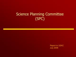 Science Planning Committee (SPC)