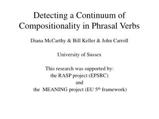 Detecting a Continuum of Compositionality in Phrasal Verbs