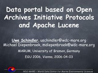 Data portal based on Open Archives Initiative Protocols and Apache Lucene