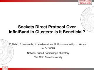 Sockets Direct Protocol Over InfiniBand in Clusters: Is it Beneficial?