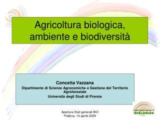 Agricoltura biologica, ambiente e biodiversità