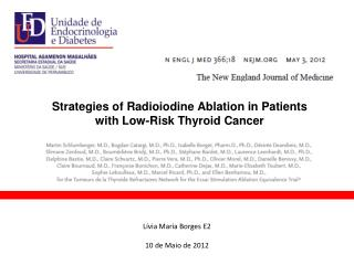 Strategies of Radioiodine Ablation in Patients with Low-Risk Thyroid Cancer