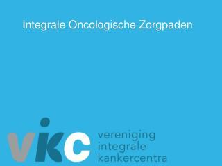 Integrale Oncologische Zorgpaden