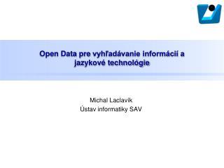 Open Data pre  vyhľadávanie informácií a  jazykové technológie